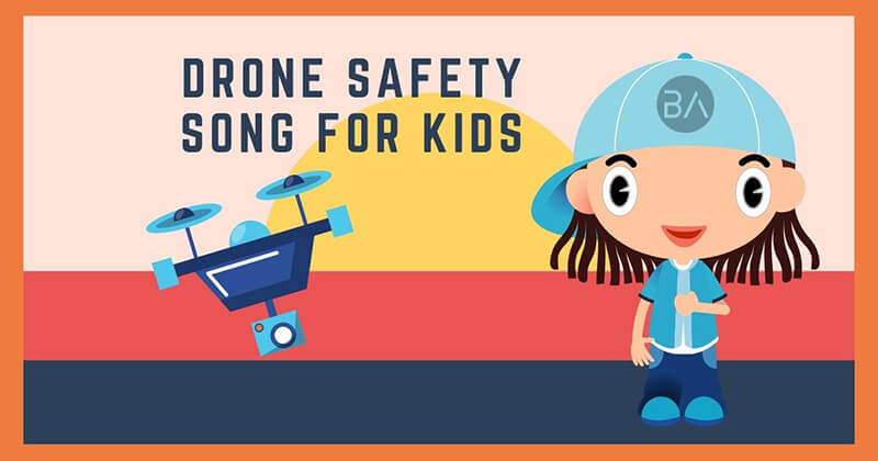 Drone Safety Song Kids